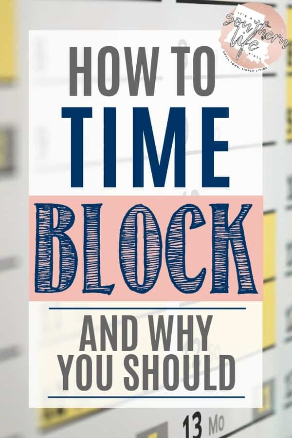 Time Blocking, learn how to and why you should. Have better time management and productivity daily when you use this method to time block.