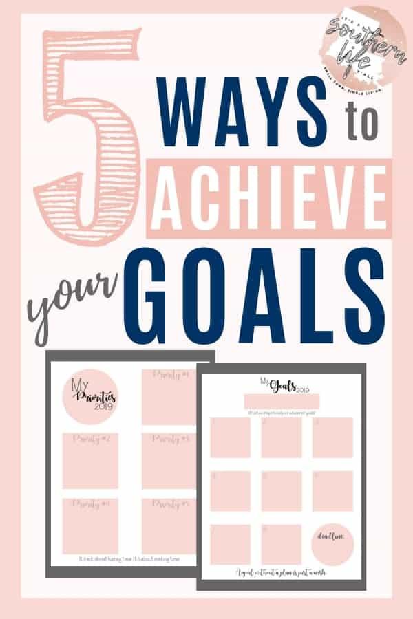 5 Ways to Achieve your Goals