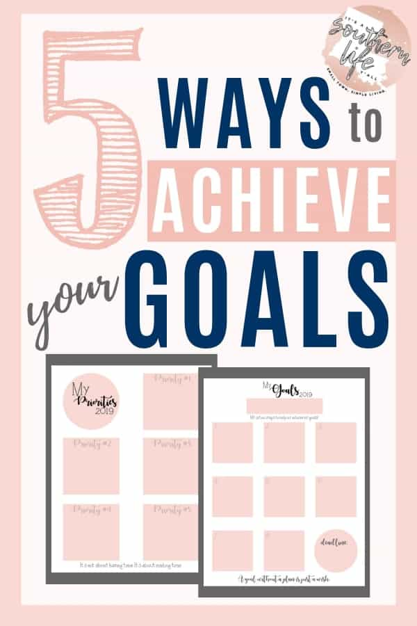 5 Ways to Achieve your goals with a free goal setting printable planner. Start the New Year off right with your personal goals set using these easy steps and chart.