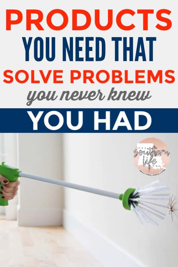 Products you need that solve problems you never knew you had