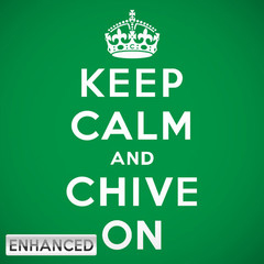keep calm and chive on allcanesblog
