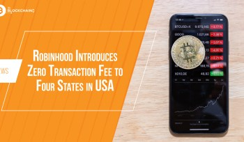 Robinhood Introduces Zero Transaction Fee to Four States in USA