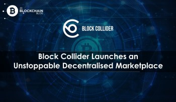 Block collider launches Decentralised marketplace
