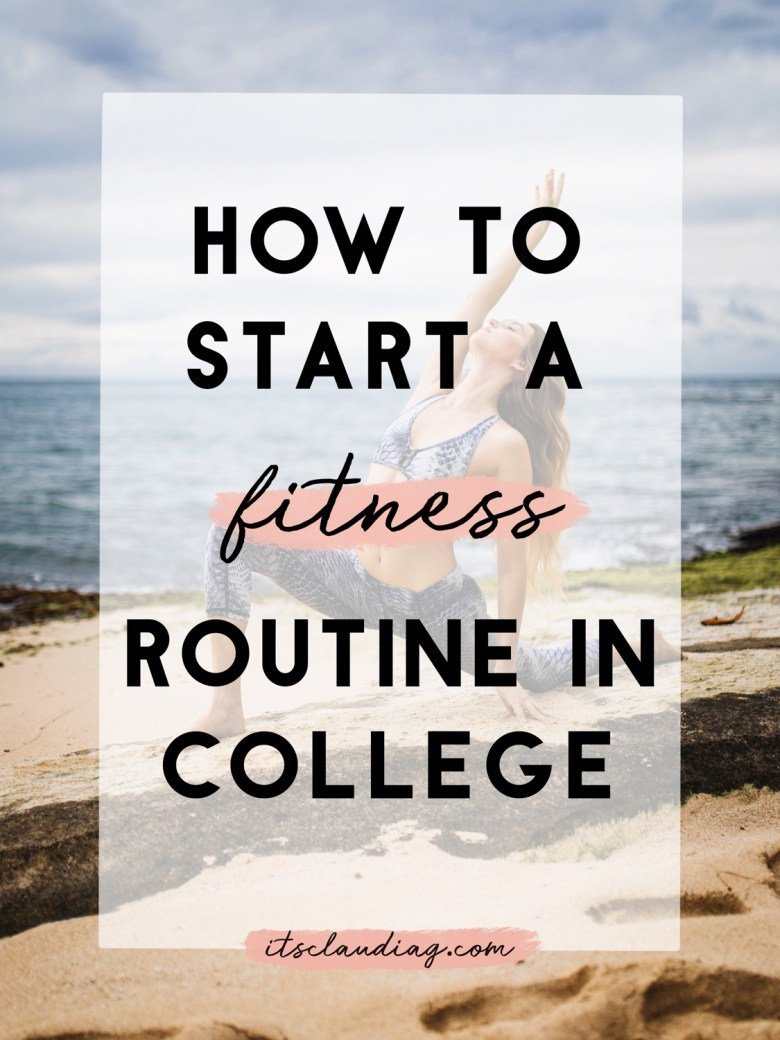 How To Start A Fitness Routine In College
