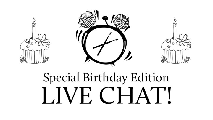 Special Birthday Edition Live Chat Tonight!