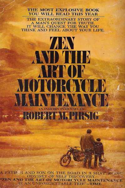 Pirsig zen and the art of motorcycle maintenance