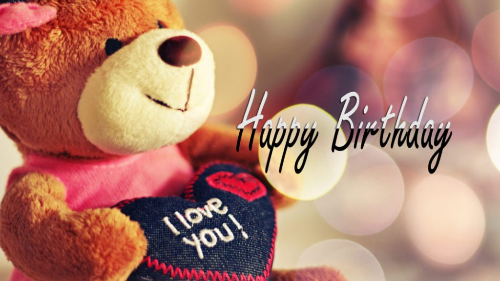 Happy Birthday love with teddy bear