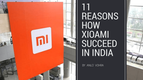 11 Reasons How Xioami succeed In India