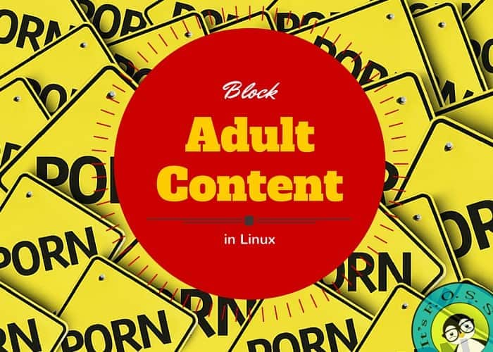 How to block adult content and porn in Ubuntu Linux