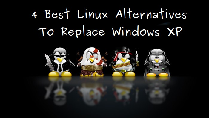 4 Best Linux OS To Replace Windows XP - It's FOSS