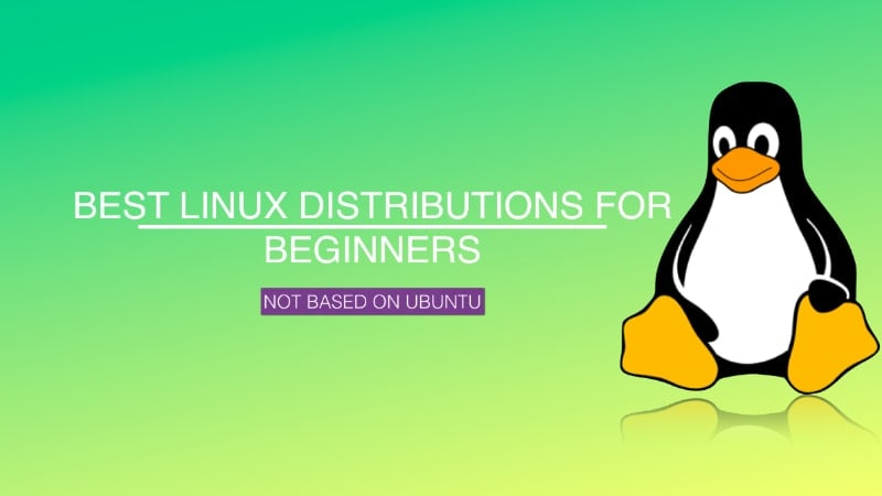 Best Linux distributions that are not based on Ubuntu