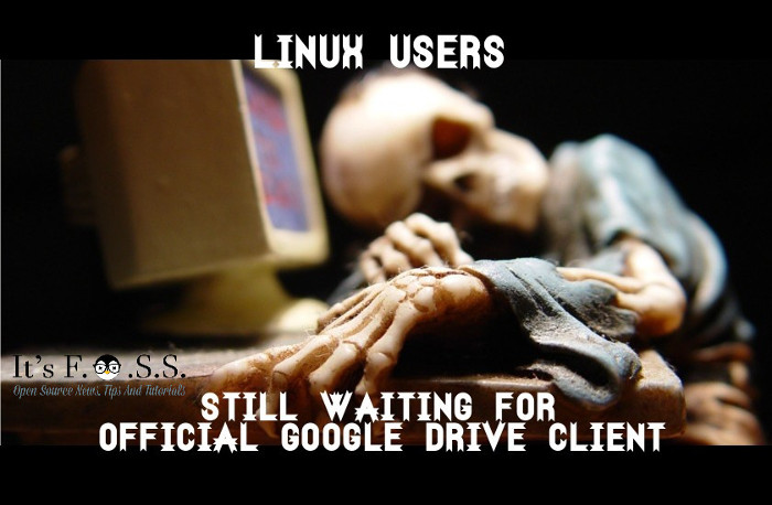 Linux users waiting for Google Drive