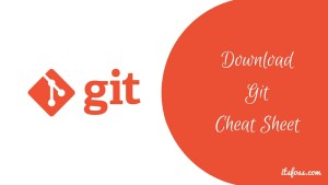 Git basic commands cheat sheet
