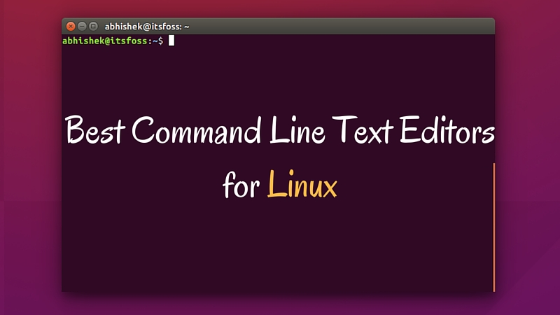 Best command line text editors for Linux