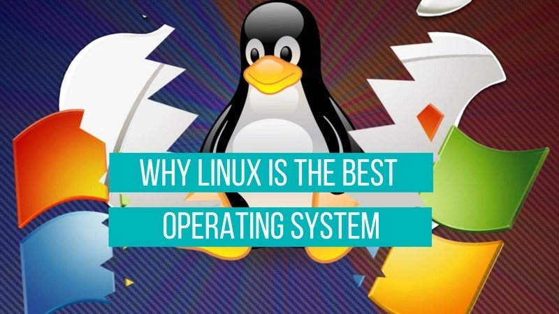 Reasons why Linux is better than Windows