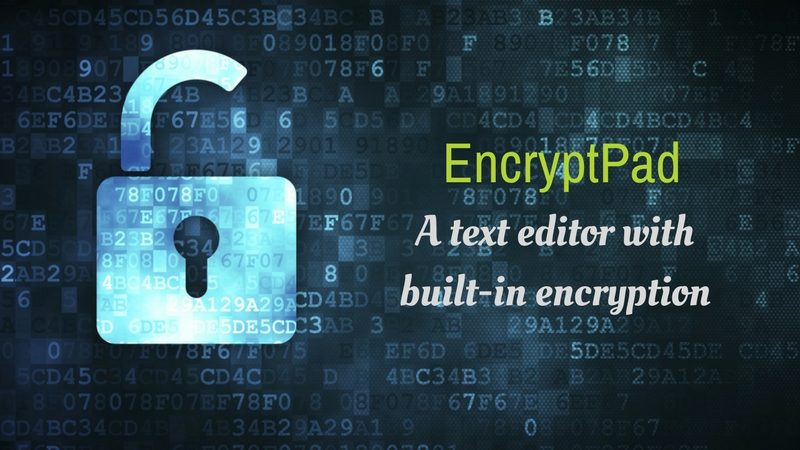 EncryptPad - Encrypted Text Editor For Linux
