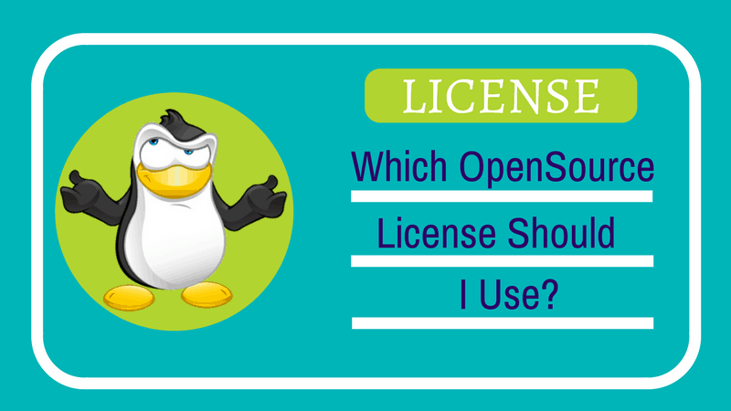 Which Open Source license should I use