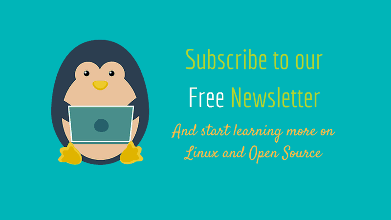 Subscribe to It's FOSS Newsletter for FREE