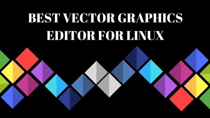 5 Best Vector Graphics Editors For Linux It S Foss