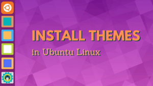 Install new themes in Ubuntu