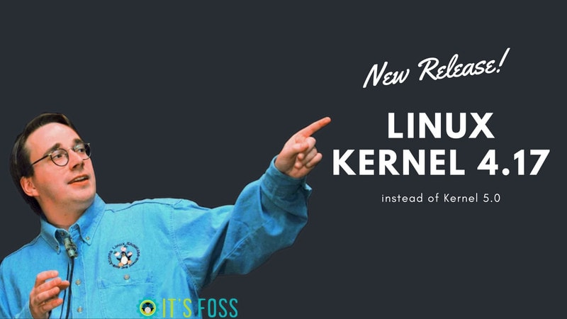 Linux Kernel 4.17 released