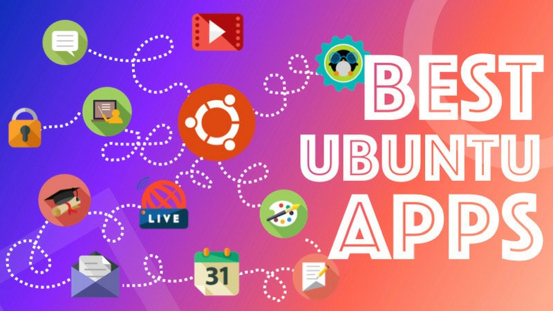 50 Best Ubuntu Apps You Should Be Using in 2019