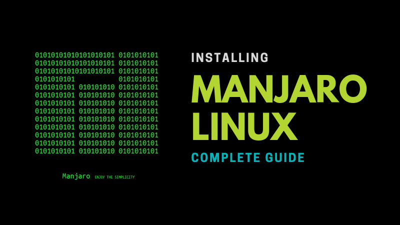How to Install Manjaro Linux [Beginner's Guide]