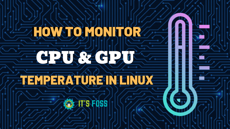 Monitor Cpu Gpu Temperature Linux