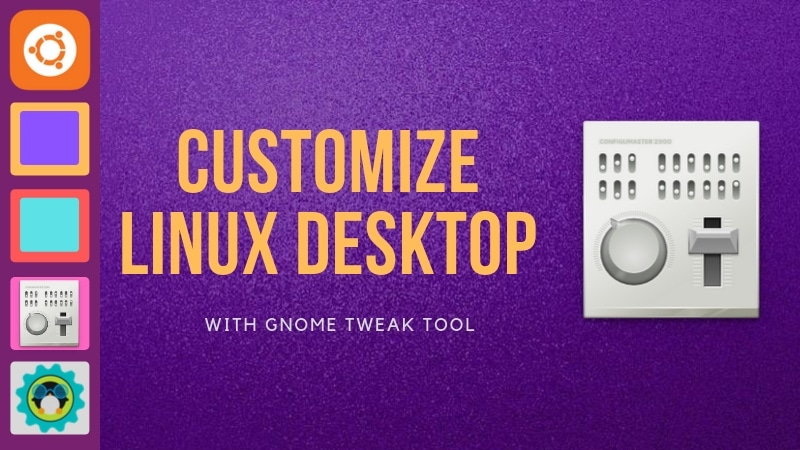Customize Gnome With Tweak Tool
