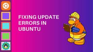 Fixing Update Errors Ubuntu
