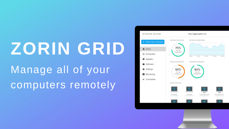 Zorin Grid Lets You Remotely Manage Multiple Zorin OS Computers