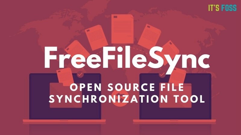Free File Sync open sourc file synchronization tool