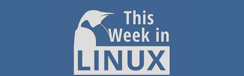 This Week In Linux Podcast