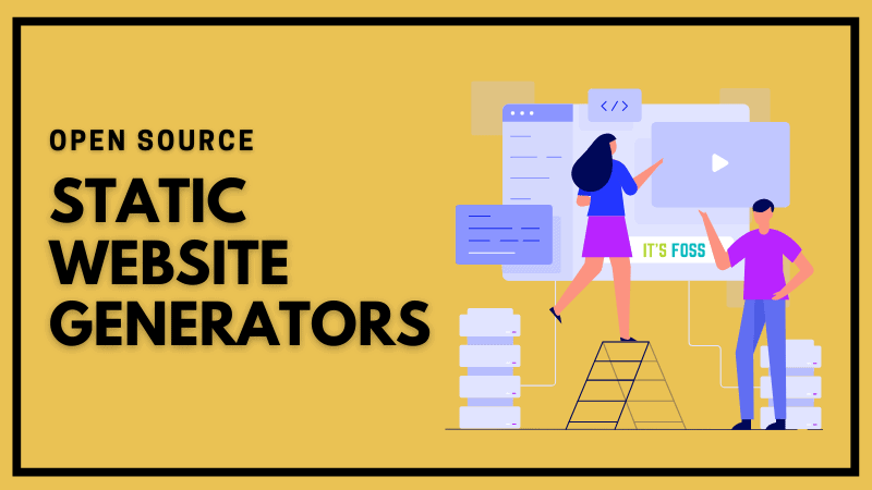 Open Source Static Website Generators