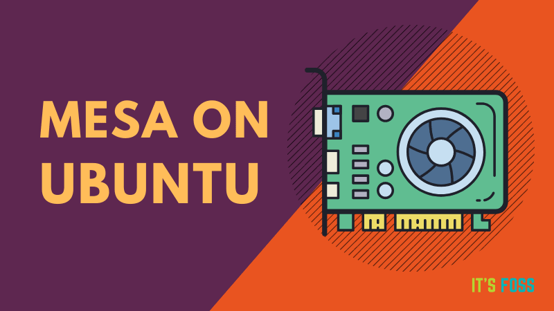 Mesa drivers on Ubuntu