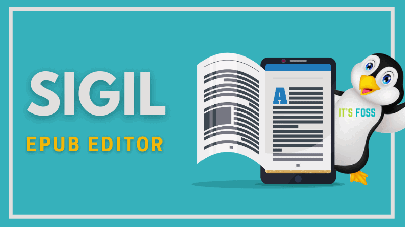 Create and Edit EPUB Files on Linux With Sigil