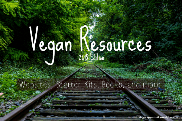 A Round-up of Resources for Going Vegan in 2015 (1/2)