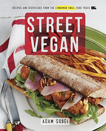 (More) Not-to-be-missed Vegan Cookbooks, Spring 2015 Edition (2/6)