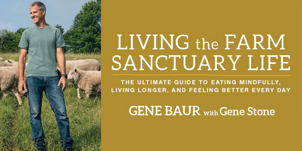 10 Reasons You'll Love Living The Farm Sanctuary Life (Book Review)