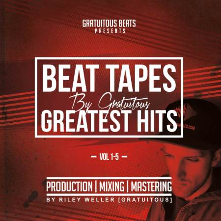 BEAT TAPES By GratuiTous - GREATEST HITS VOL 1-5
