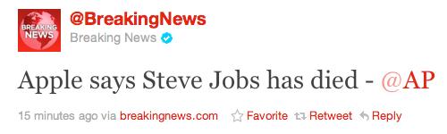 Breaking News Tweet, Steve Jobs has died