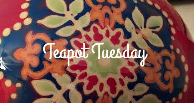 Teapot Tuesday-1