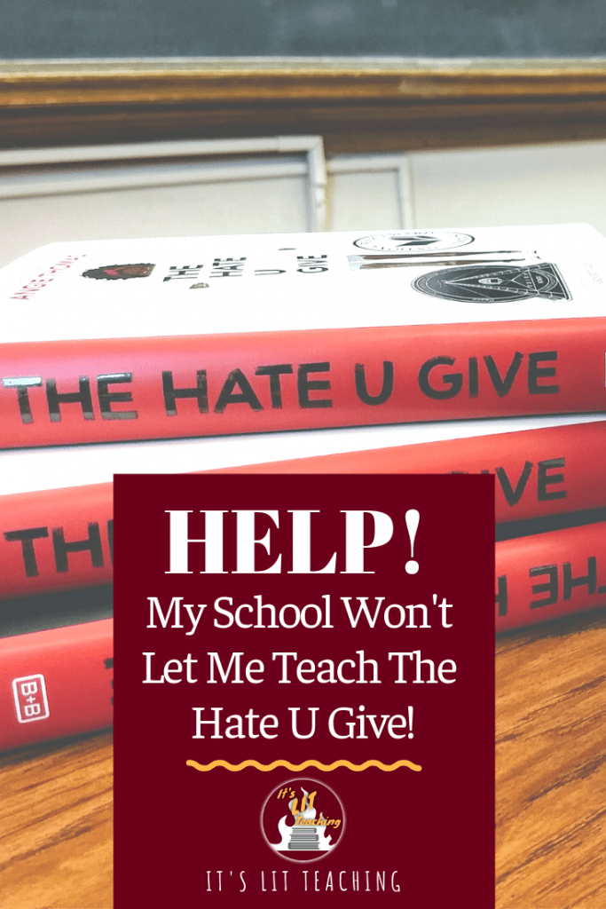 """Pinterest Pin for """"Help! My School Won't Let Me Teach The Hate U Give!"""""""