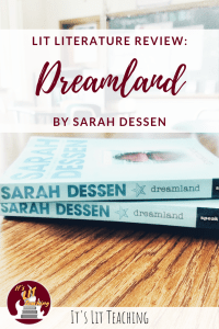 Lit Literature: Dreamland by Sarah Dessen