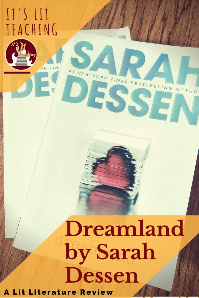 Lit Literature Review: Dreamland by Sarah Dessen