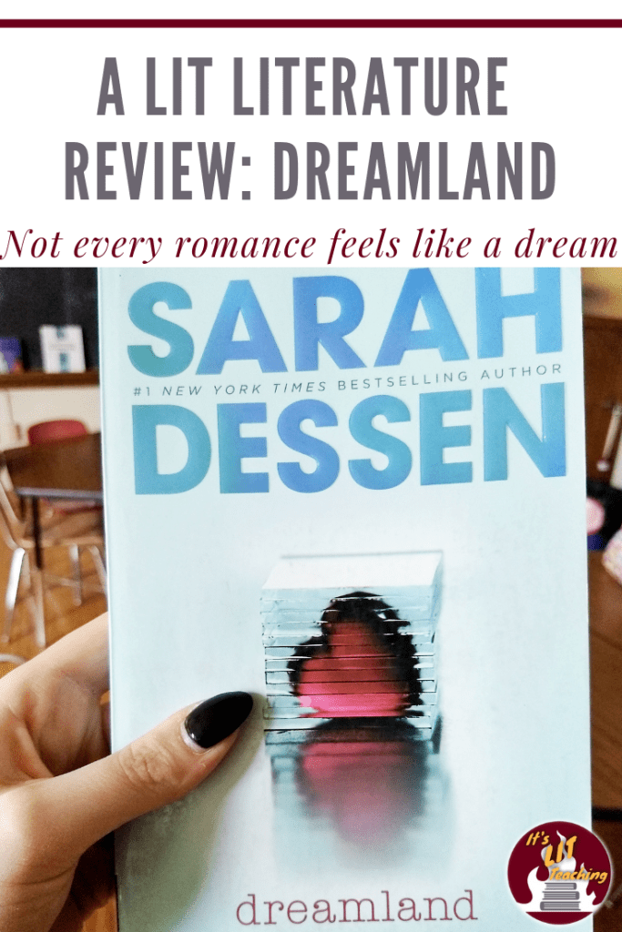 Lit Literature Review: Dreamland by Sarah Dessen