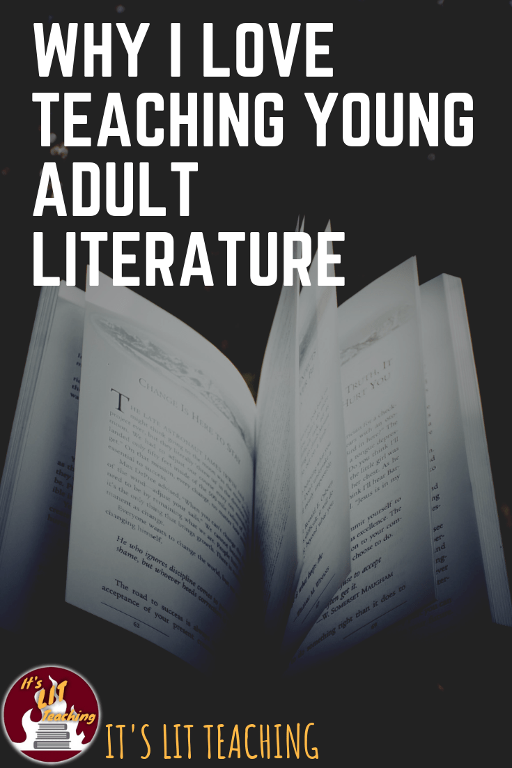 Why I Love Teaching Young Adult Literature