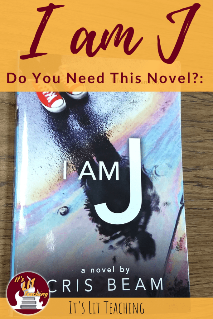 Pinterest Pin for Lit Literature Classroom Library Review of I Am J or Cris Beam