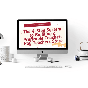 Cover for Heather Cianci's free guide: The 4-Step System to Building a Profitable Teachers Pay Teachers Store