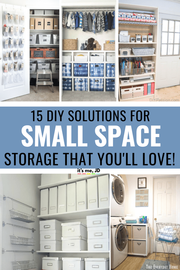 15 Diy Small Space Storage Ideas To Finally Get You Organized It S Me Jd
